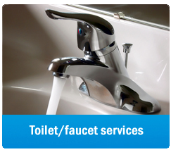 we provide professional toilet and faucet services